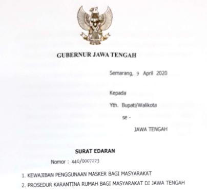 Surat Edaran (SE) Gubernur Jawa Tengah Nomor 440/0007223 tentang Kewajiban Penggunaan Masker bagi Masyarakat, Prosedur Karantina dan 440/0007222 Tata cara Pengurusan Jenazah Terinfeksi Covid-19